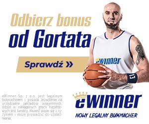 bonus od ewinner i Gortata